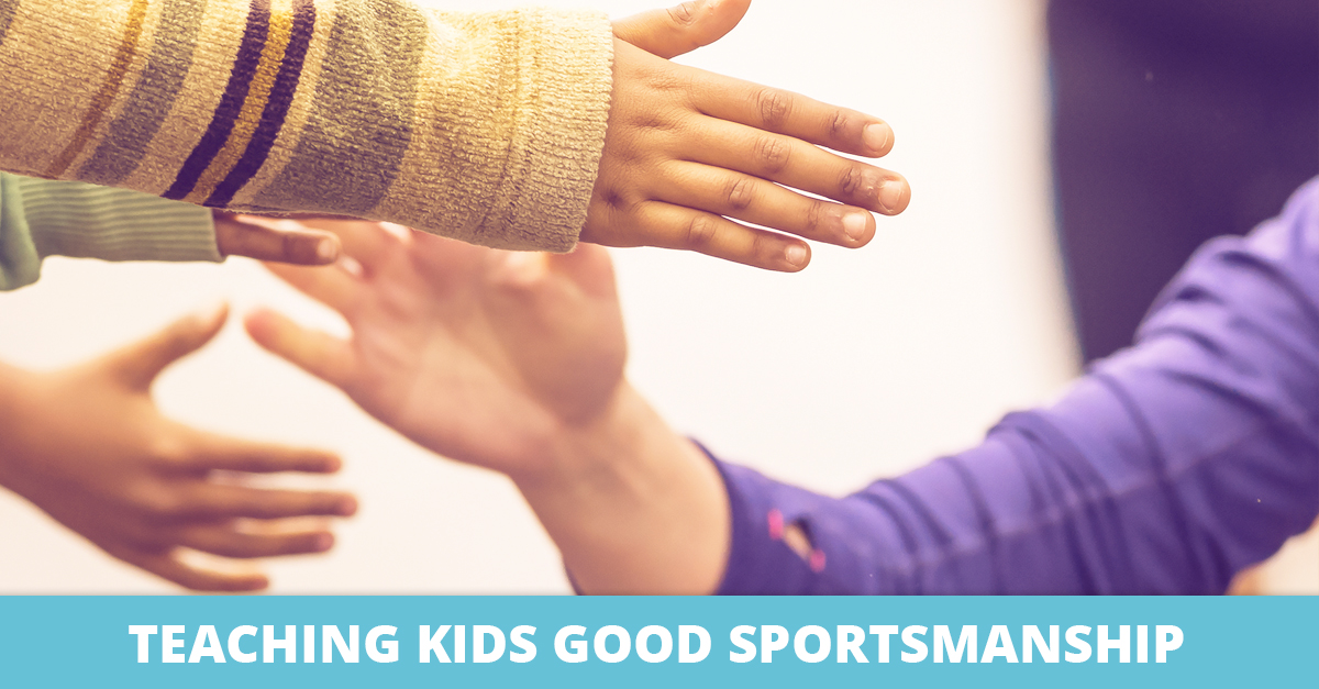 Teaching Kids Good Sportsmanship