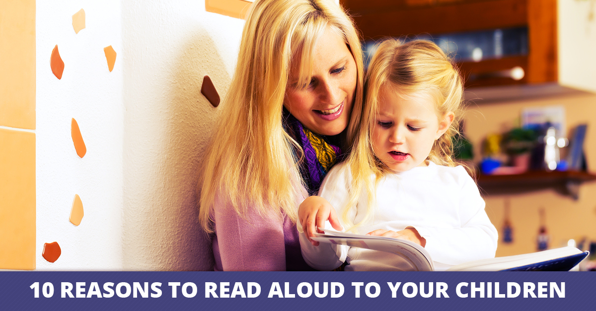Ten Reasons to Read Aloud to Your Children