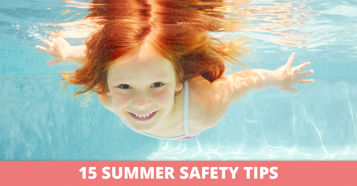 15 Summer Safety Tips