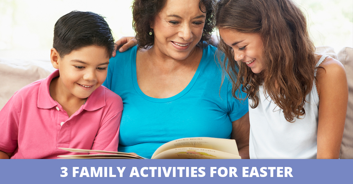 3 Family Activities for Easter
