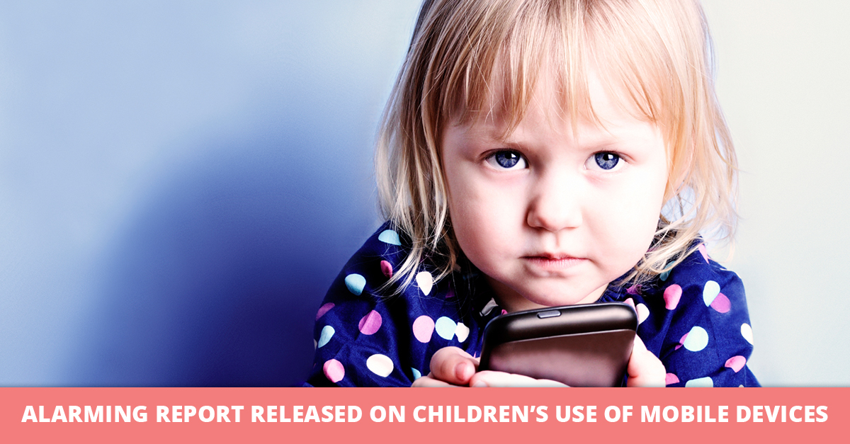Alarming Report Released on Children's Use of Mobile Devices