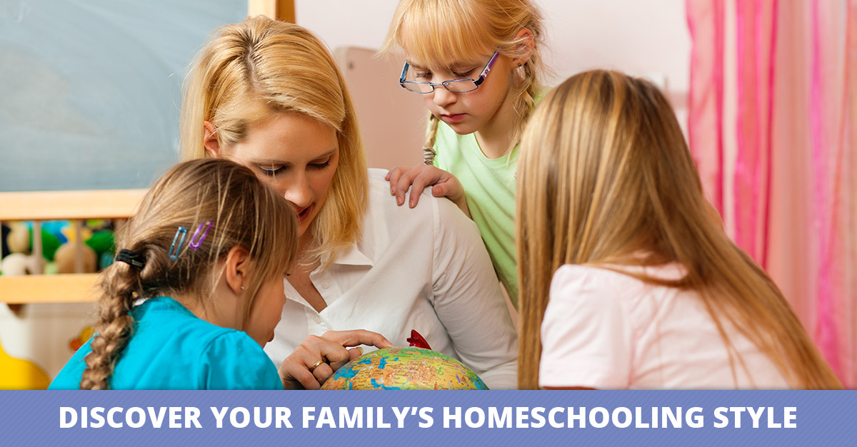 Discover Your Family's Homeschooling Style