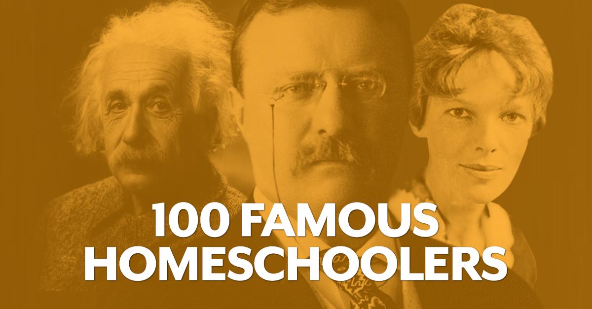 100 Famous Homeschoolers - AOP Homeschooling