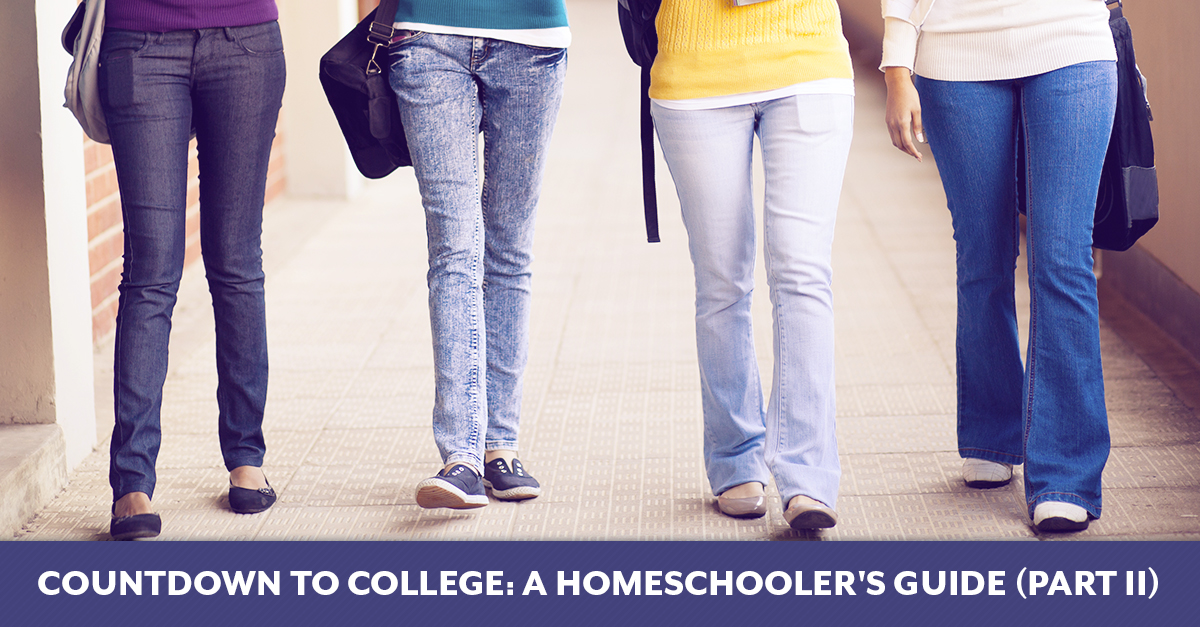 Countdown to College: A Homeschooler's Guide (Part II)