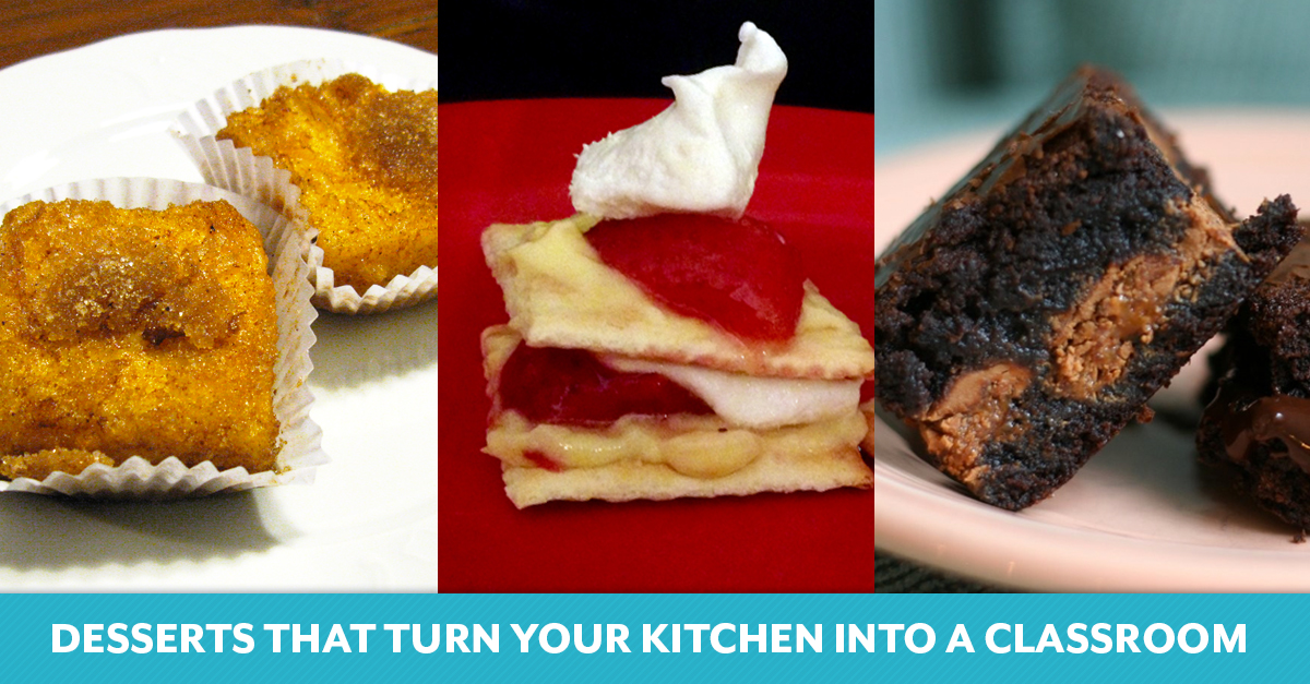 Desserts That Turn Your Kitchen into a Classroom