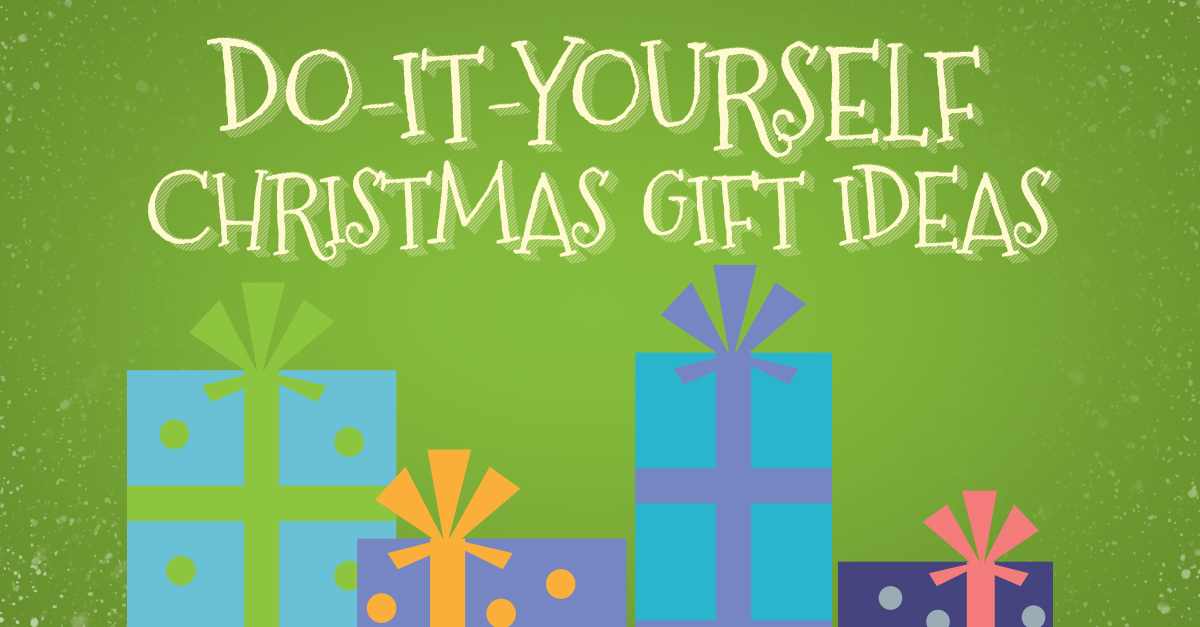 Do-It-Yourself Christmas Gift Ideas