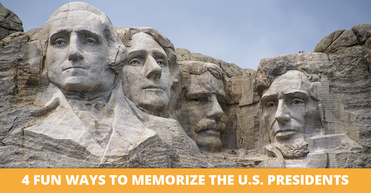 Four Fun Ways to Memorize the U.S. Presidents
