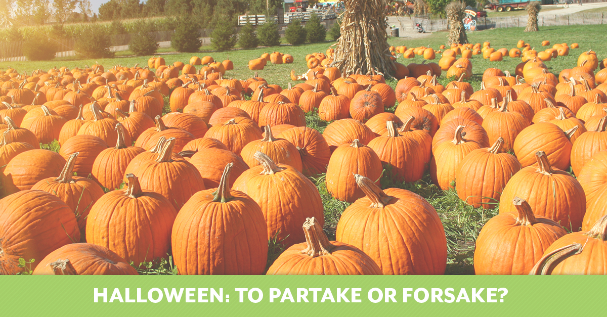 Halloween: To Partake or Forsake?