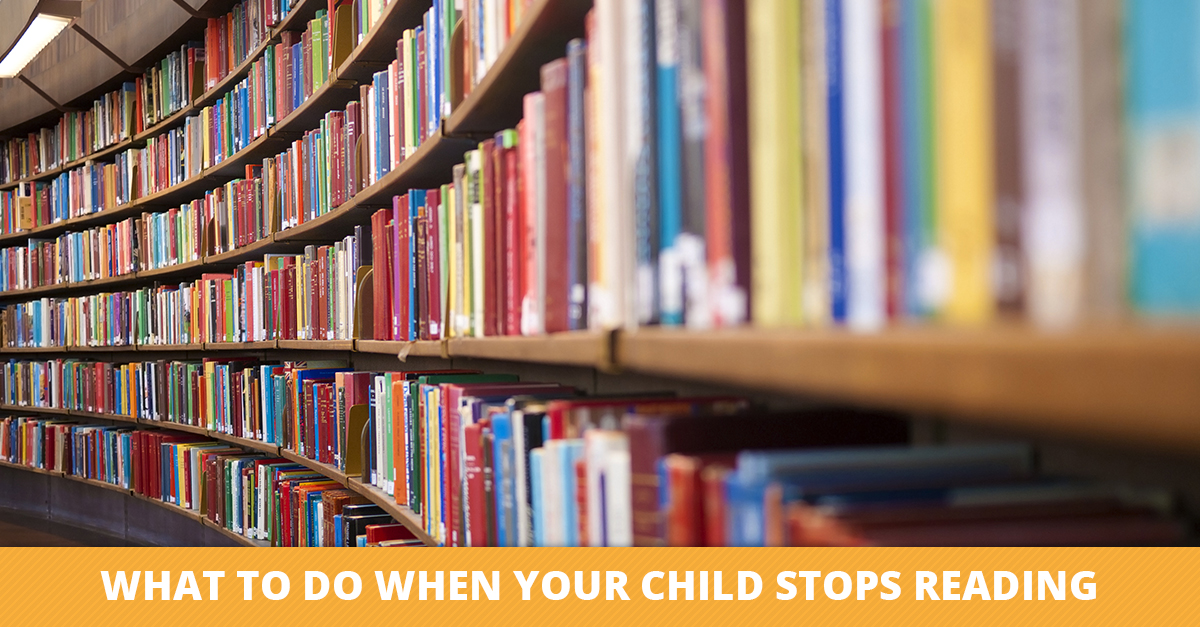 What to Do When Your Child Stops Reading