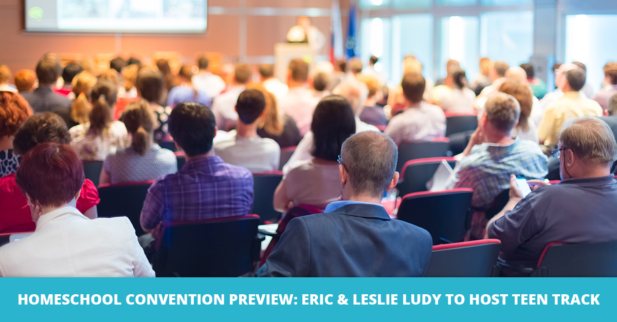 Homeschool Convention Preview: Eric and Leslie Ludy to Host Teen Track
