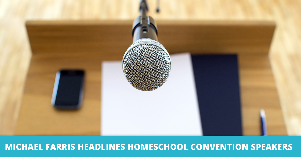 Michael Farris Headlines Homeschool Convention Speakers