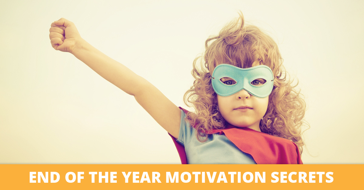 End-of-the-Year Motivation Secrets