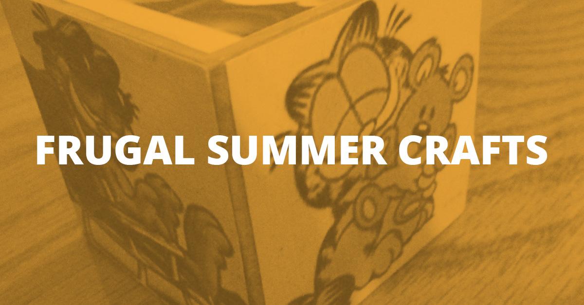 Frugal Summer Crafts