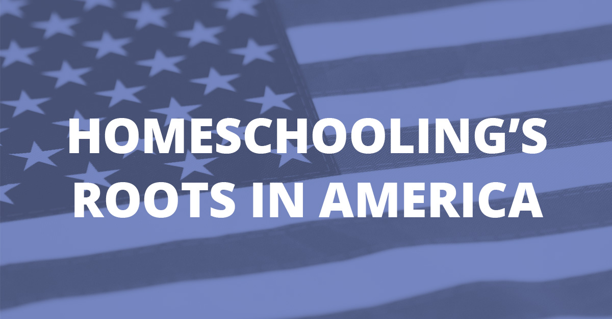 Homeschooling's Roots in America
