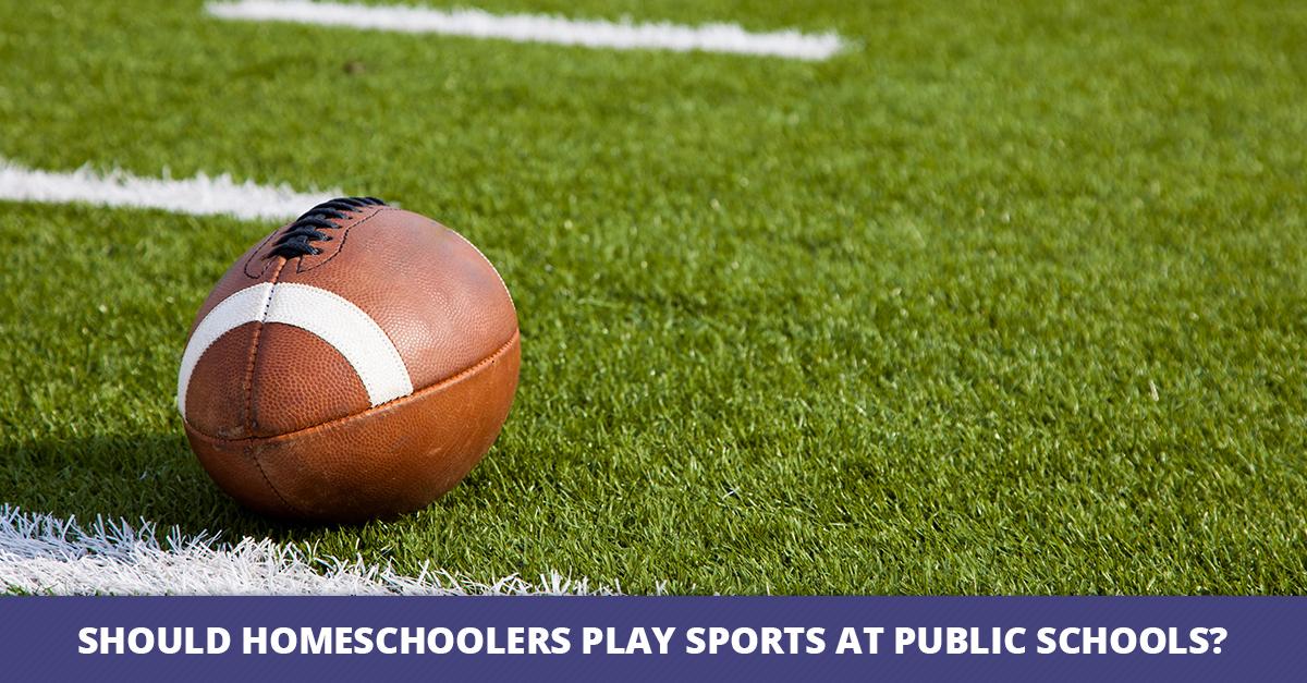 Should Homeschoolers Play Sports at Public Schools?