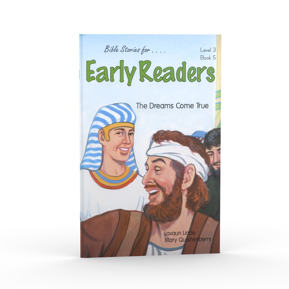 The Dreams Come True (Bible Stories for Early Readers – Level 3, Book 5)