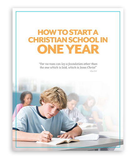 How to Start a Christian School in One Year
